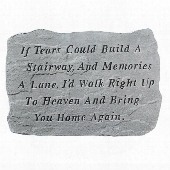 If Tears Could Build A Stairway: Cast Stone Memorial Garden Marker