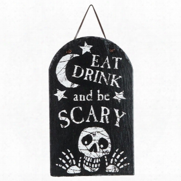 Eat, Drink And Be Scary Wall Plaque