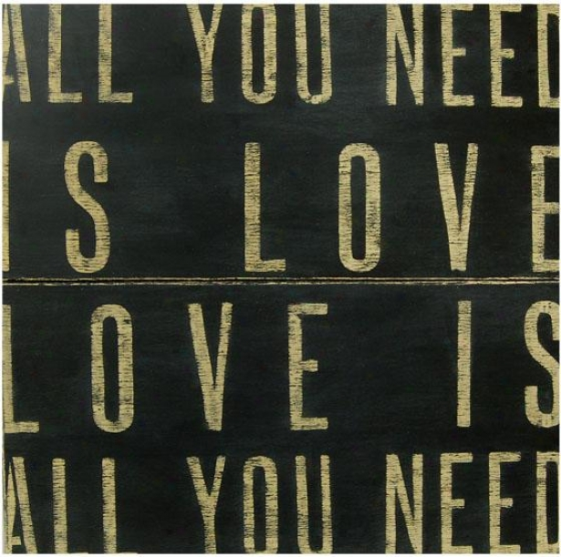 """all You Necessity Is Love Wooden Sign - 36 X 36"""", Black"""