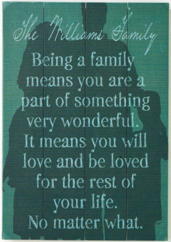 """being A Family Personalized Wooden Sign - 20h X 14w X 1""""d, Green"""