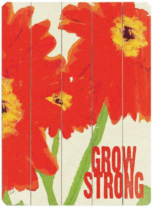 """grow Strong  Wooden Sign - 20""""hx14""""w, Red"""