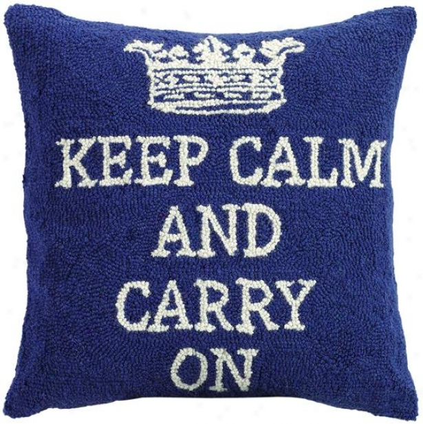 """keep Calm Pillow - 18x18"""" Square, Blue"""