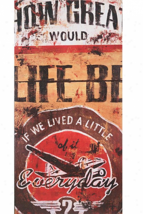 """life Be Ii Waol Art - 47""""hx24""""wx2""""d, Brown"""