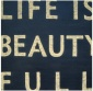 """life Is """"beauty Full"""" Wooden Sign - 24"""" Square, Black"""