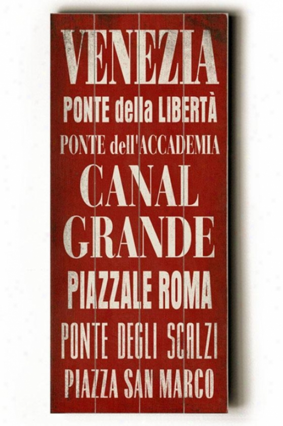 """venezia Conveyance Sign Wall Plaque - 24h X 10""""w, Red"""