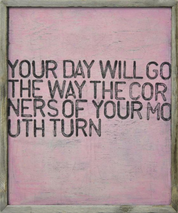 Your Day Will Go Wall Art - 23hx10wx2d, Pink