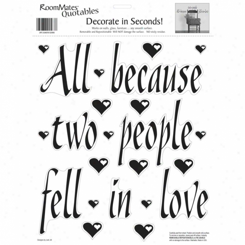 All Because Two People Fell In Love Wall Decals
